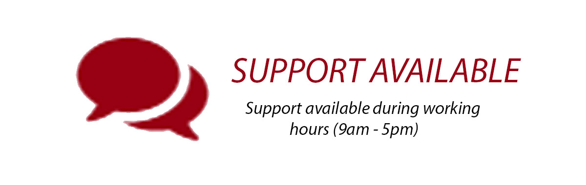 Support Available - Hours (9am -5pm)
